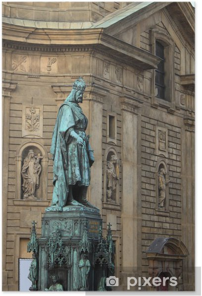 Statue of King Charles IV in Prague, Czech Republic Poster - European Cities