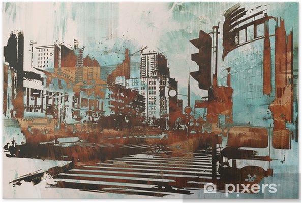 Poster Stedelijke stadsgezicht met abstracte grunge, illustratie painting - Hobby's en Vrije tijd