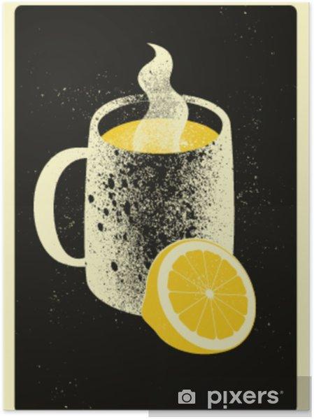 Póster Taza con bebida caliente y limón. Cartel de estilo vintage grunge tipográfico té caliente. ilustración vectorial retro - Bebida