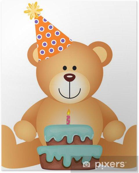 Teddy Bear With Birthday Cake Poster