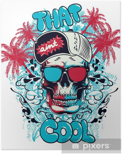 That aint cool Poster - Wall decals