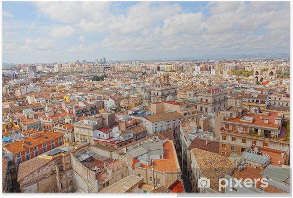 Poster Uitzicht op het historische centrum van Valencia - Stedelijk
