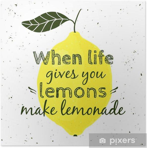"""Poster Vector illustratie met citroen en motiverende citaat """"Wanneer het leven u citroenen geeft, maak limonade"""". Typografische poster voor print, t-shirt, wenskaart. - Grafische Bronnen"""