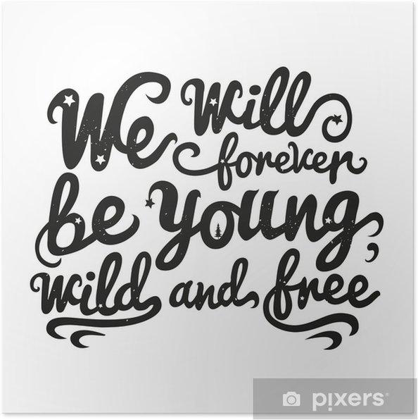 bc2439133f61 Póster Vector ilustración inspiración citando las letras. Joven salvaje y  libre
