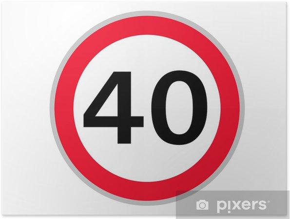 Poster Verkehrszeichen 40 km / t - Tecken och symboler