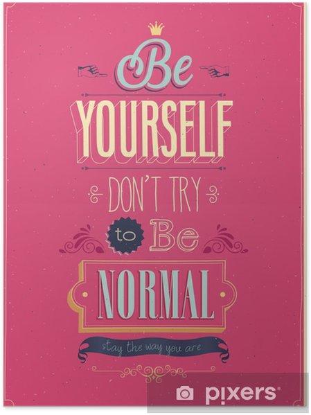 "Poster Vintage ""Be Yourself"" Poster. Vector illustratie. - Stijlen"