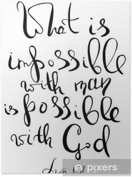 Poster Wat is onmogelijk bij de mens is mogelijk bij God. Inspirerend en motievencitaat. Moderne borstel kalligrafie. Woorden over God..Hand tekenen letters. Vector design. - Religie en Cultuur