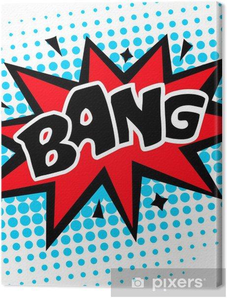 Bang - Comic Sprechblase Premium prints - Themes