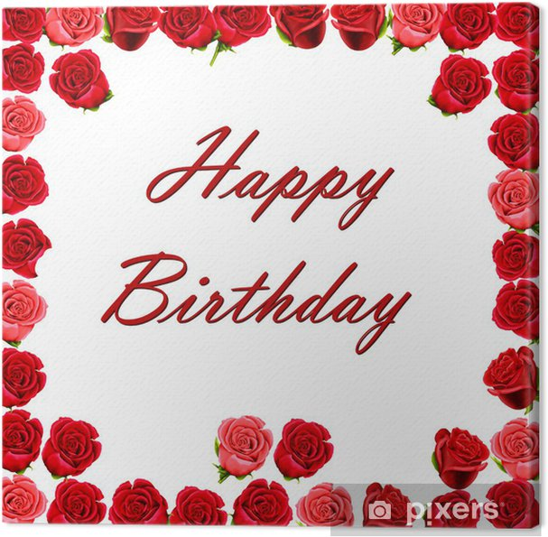 Quadro Su Tela Buon Compleanno Con Un Bordo Di Rose Rosse Pixers