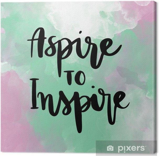 Quadro em Tela Aspire inspirar mensagem de rotulação da mão de inspiração no fundo colorido - Sentimentos, Emoções e Estados mentais