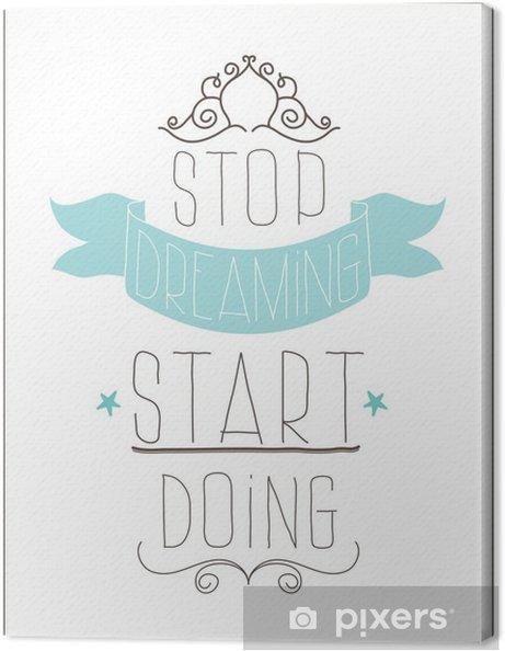Quadro em Tela Vintage poster. Stop dreaming start doing - Temas