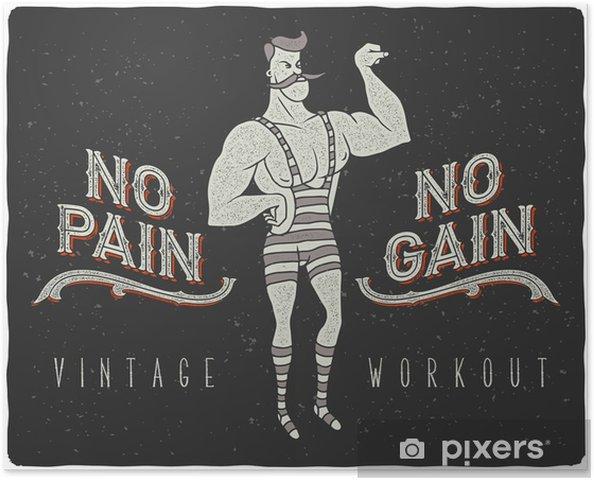 """Vintage plakat med cirkus stærk mand og slogan: """"ingen smerte ingen gevinst"""" Selvklæbende plakat - Sport"""