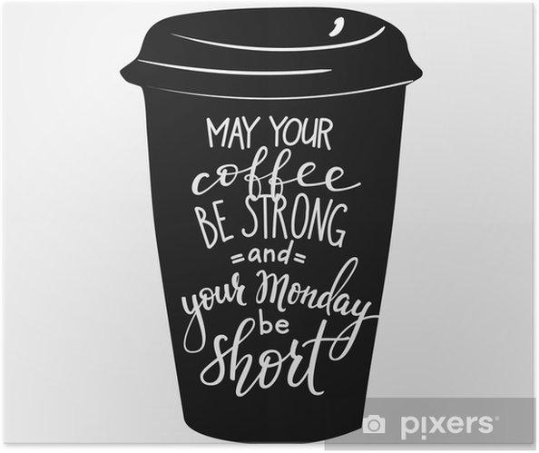 Självhäftande Poster Citat bokstäver på kaffekopp form - Drycker