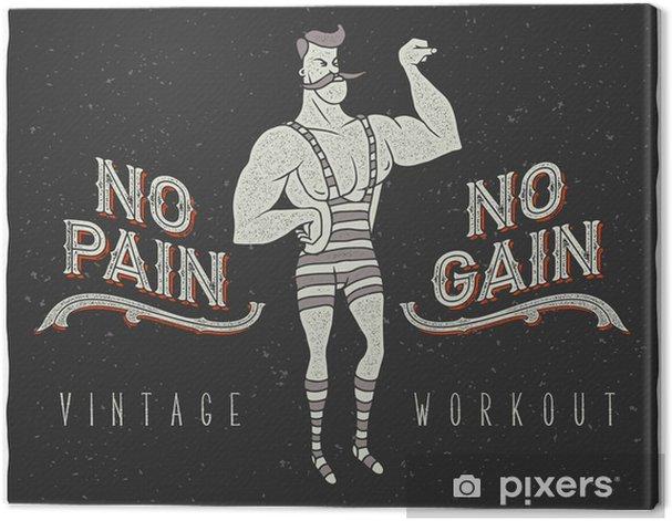 """Tableau sur toile Affiche vintage avec cirque homme fort et le slogan: """"No Pain No Gain"""" - Sports"""