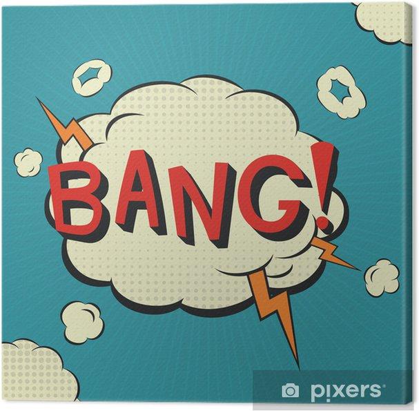 Tableau sur toile Bang bulle de bande dessinée - Thèmes