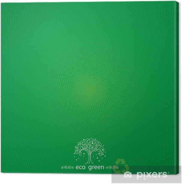 Tableau sur toile Green eco fond texturé abstrait. - Arrière plans