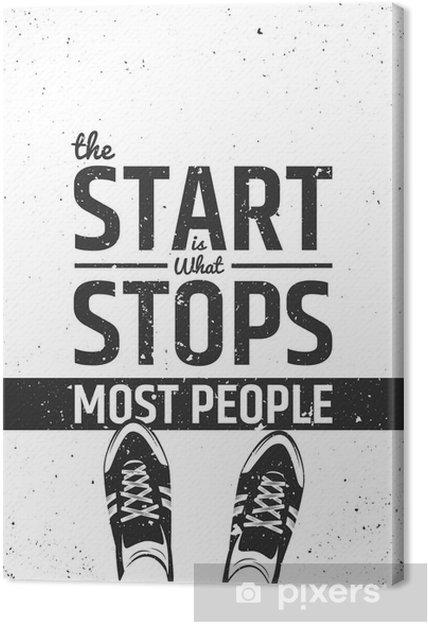 Tableau sur toile Le départ est ce qui empêche la plupart des gens citation inspirante de motivation sur fond rugueux. - Sports