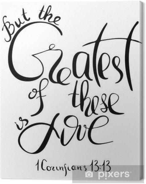 Tableau sur toile Mais le plus grand d'entre eux est l'amour. Citation inspirée et de motivation. Moderne calligraphie de brosse. Mots environ God..Hand dessin lettrage. Vector design. - Culture et religion