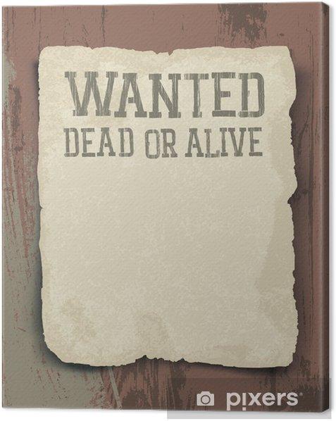 Tableau sur toile Recherché mort ou vif. Vintage poster - Arrière plans