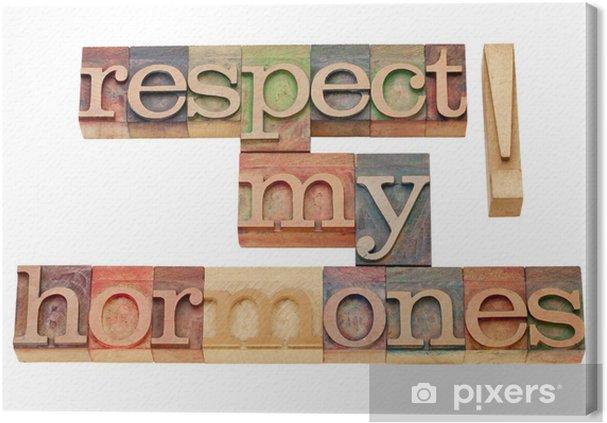 Tableau sur toile Respecter mes hormones - Signes et symboles