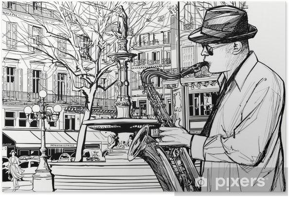 Zelfklevende Poster Saxofonist in een straat van Parijs - jazz