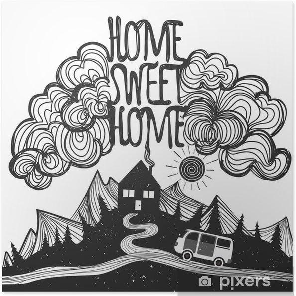 Zelfklevende Poster Vector inspirerend poster met bergen, huis, auto en citaat - Landschappen