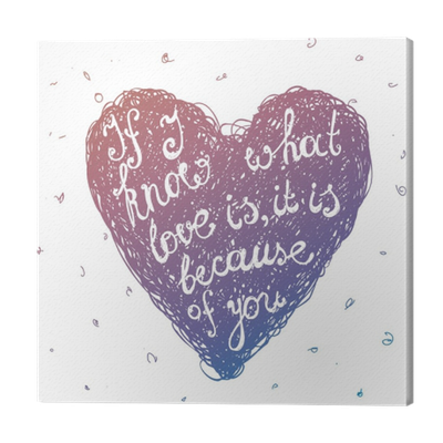 Vector Hand Drawn Love Quote Lettering In Line Sketch Heart Valentines Day Canvas Print Pixers We Live To Change