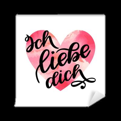 fototapete handgeschriebener text auf deutsch ich liebe dich liebe dich postkarte phrase f r. Black Bedroom Furniture Sets. Home Design Ideas