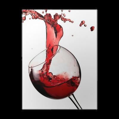 poster vin rouge avec des gouttes pixers nous vivons pour changer. Black Bedroom Furniture Sets. Home Design Ideas
