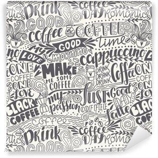 Vinyl Behang Naadloze belettering koffie patroon met citaten. hand getrokken vectorillustratie