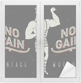 """Adesivo per Vetri & Finestre Vintage poster con circo uomo forte e lo slogan: """"nessun dolore nessun guadagno"""""""