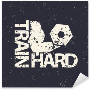 Pixerstick Aufkleber Hart Emblem trainieren, schmutz Zeichen, Turnhalle T-Shirt drucken, Vektor-Illustrationp