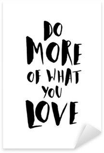 Pixerstick Aufkleber Motivation Zitat-Plakat