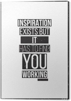 Canvas Inspiratie bestaat, maar het moet vind je werkt. Pablo Picass