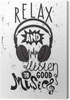 Canvas Ontspannen en te luisteren naar goede muziek