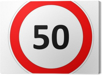 Canvas Print 50 speed limit sign