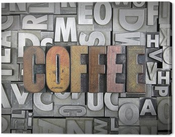Canvas Print Coffee