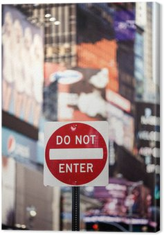 Canvas Print Do not Enter New York traffic sign