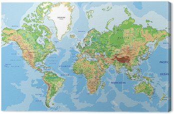 Canvas Print Highly detailed physical World map with labeling.