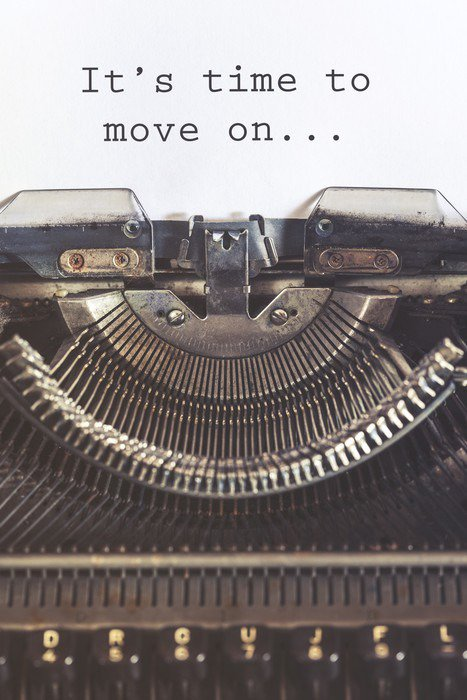 Canvas Print It's time to move on motivational message written with a vintage typewriter - States of Mind