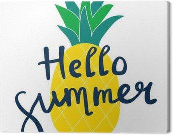 Canvas Print lettering Hello summer yellow pineapple illustration vector