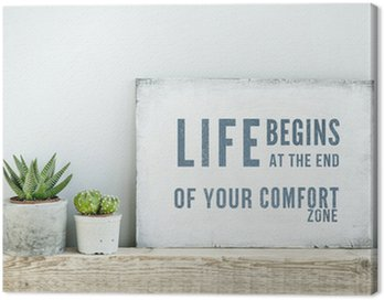 Canvas Print motivational poster quote LIFE BEGINS AT THE END OF COMFORT ZONE