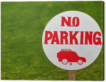 Canvas Print No parking sign