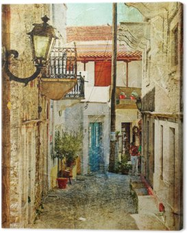 Canvas Print old greek streets- artistic picture