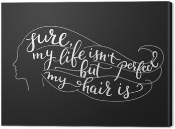 Quote on beautiful girl silhouette Canvas Print