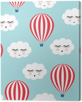 Canvas Print Smiling sleeping clouds and hot air balloons seamless pattern. Cute baby shower vector background. Child drawing style.