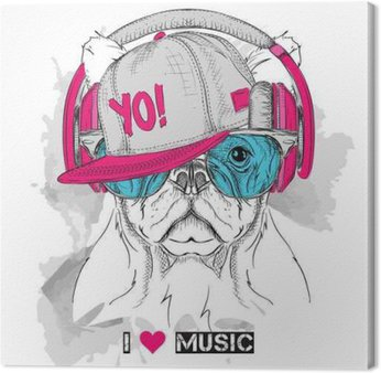 Canvas Print The image of the dog in the glasses, headphones and in hip-hop hat. Vector illustration.