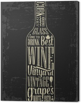 Canvas Print Typography poster lettering text in silhouette Wine bottle. Vintage vector engraving illustration. Advertising design for pub on dark background