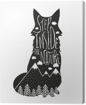 Vector hand drawn lettering illustration. Step inside the nature. Typography poster with fox, mountains, pine forest and clouds. Canvas Print