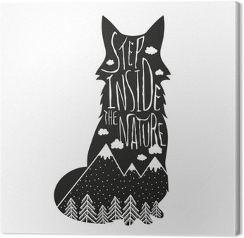 Canvas Print Vector hand drawn lettering illustration. Step inside the nature. Typography poster with fox, mountains, pine forest and clouds.